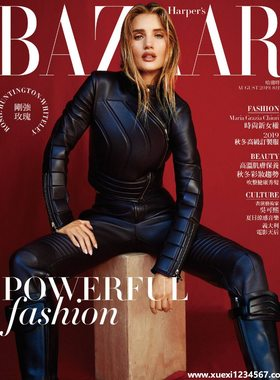 《时尚芭莎Harper's Bazaar》2019年第08期(Rosie Huntington)【PDF】