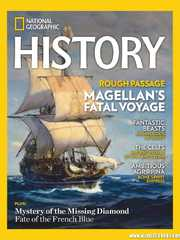 《National Geographic History》2021年03-04月(美国国家地理杂志·历史版-英文原版)【PDF】
